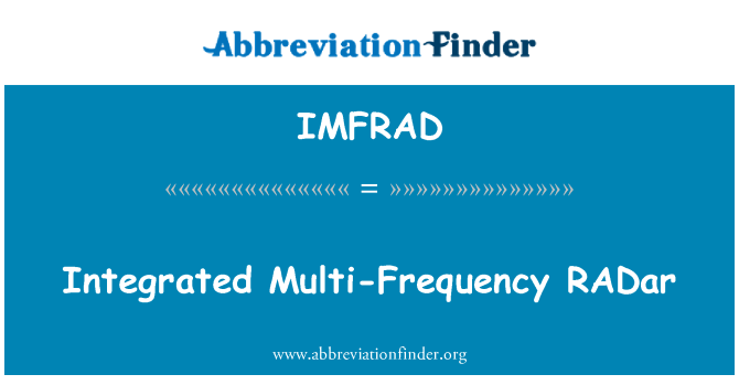 IMFRAD: Integrated Multi-Frequency RADar