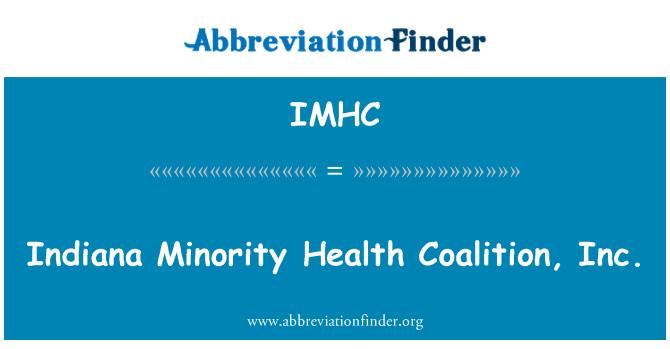 IMHC: Indiana Minority Health Coalition, Inc.