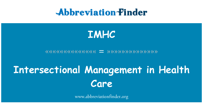IMHC: Intersectional Management in Health Care