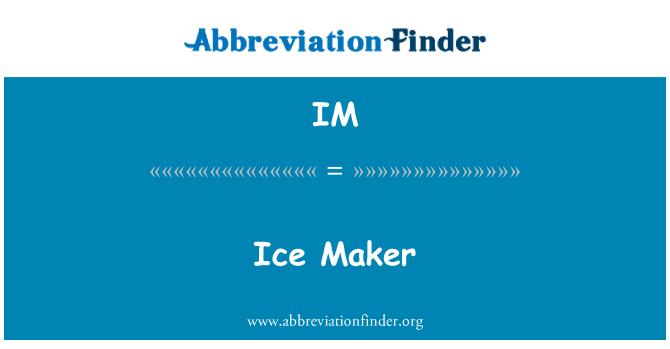 IM: Ice Maker