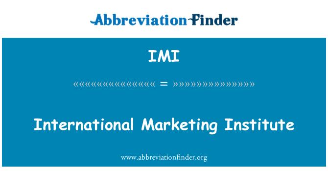 IMI: International Marketing Institute