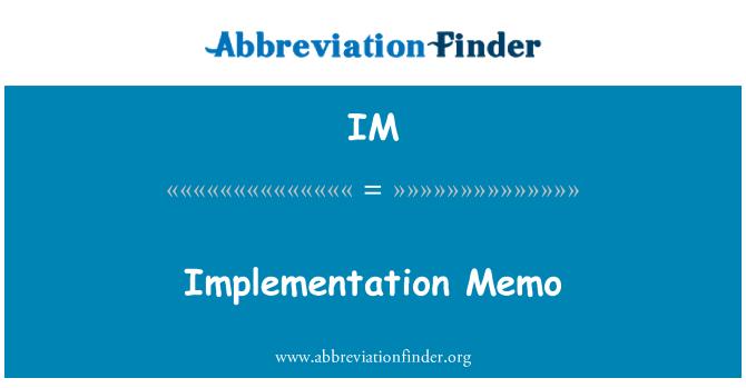 IM: Implementation Memo