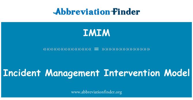 IMIM: Modelo de intervención de la gestión de incidencias
