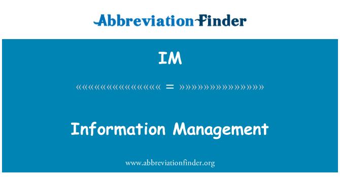 IM: Information Management