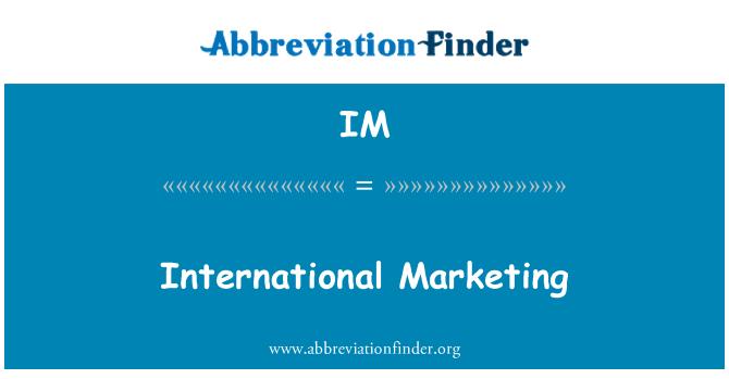 IM: International Marketing