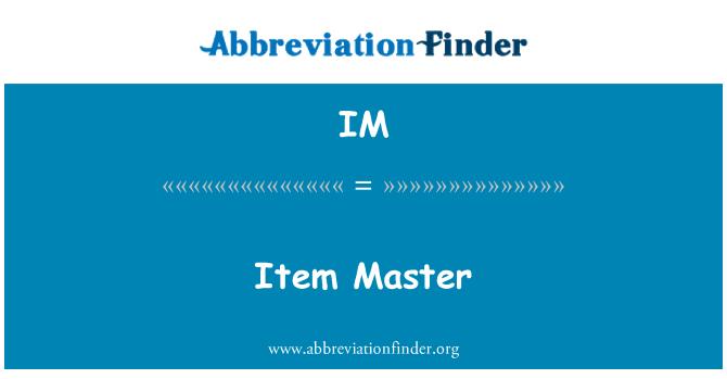 IM: Item Master