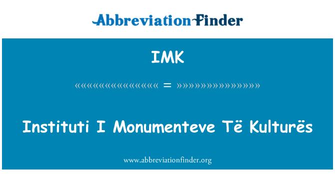 IMK: Instituti I Monumenteve Të Kulturës