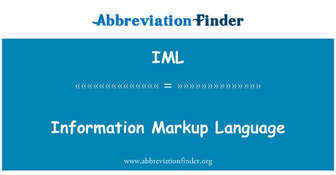 IML: Information Markup Language