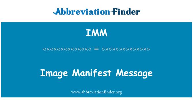 IMM: Image Manifest Message