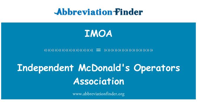 IMOA: Bağımsız McDonald's Operatörleri Derneği