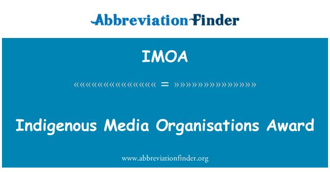 IMOA: Yerli medya kuruluşları Ödülü