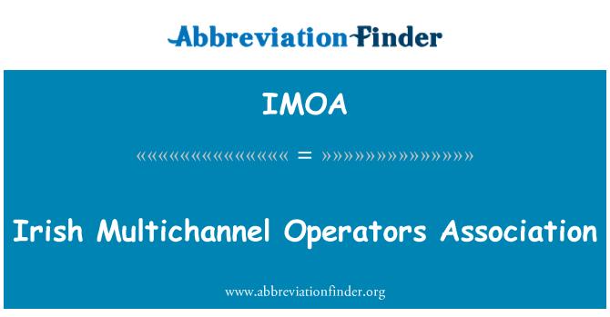IMOA: İrlandalı çok kanallı Operatörleri Derneği