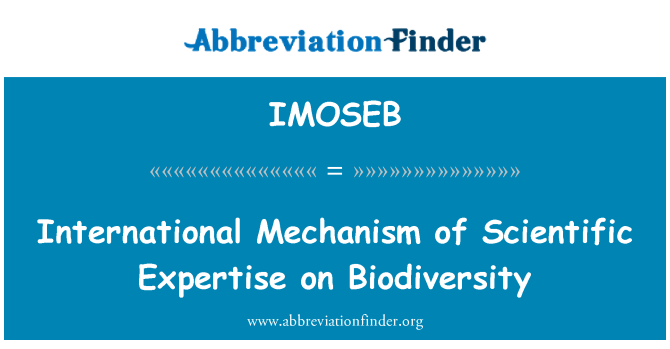 IMOSEB: International Mechanism of Scientific Expertise on Biodiversity