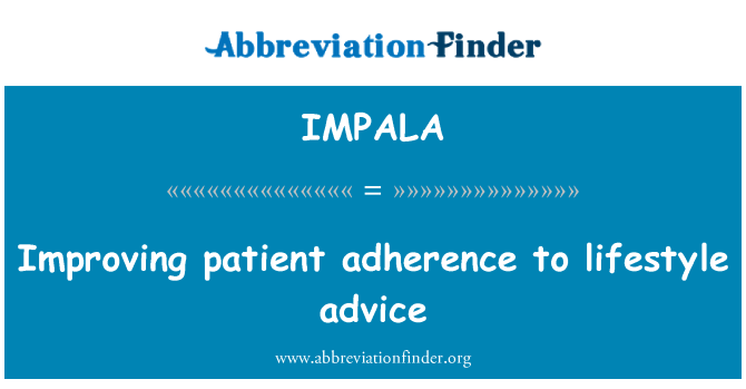 IMPALA: Improving patient adherence to lifestyle advice