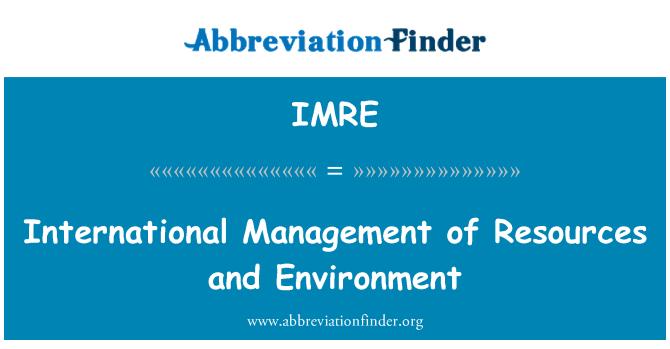 IMRE: وسائل اور ماحولیات کا بین الاقوامی انتظام