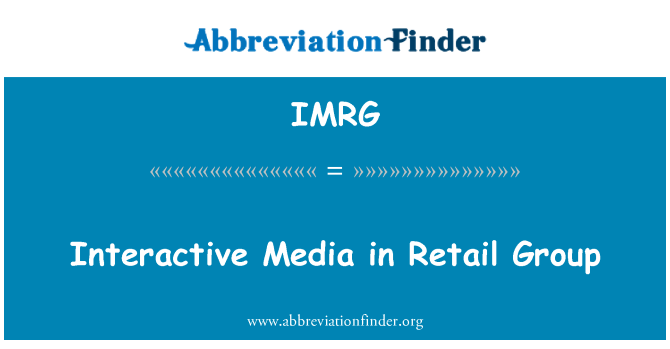 IMRG: Interactive Media in Retail Group