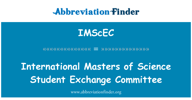 IMScEC: International Masters of Science Student Exchange Committee
