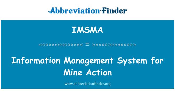 IMSMA: Information Management System for Mine Action