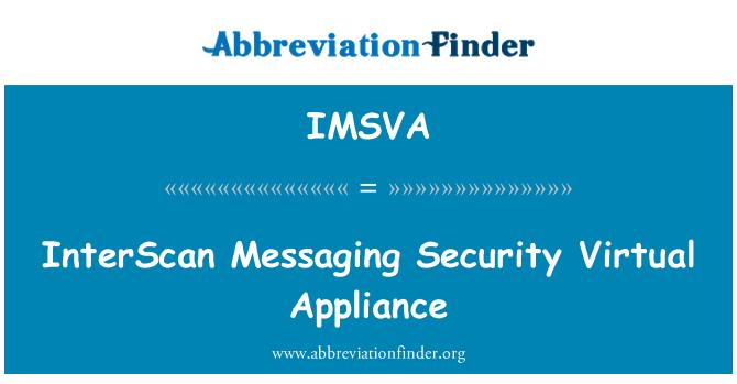 IMSVA: InterScan Messaging Security Virtual Appliance