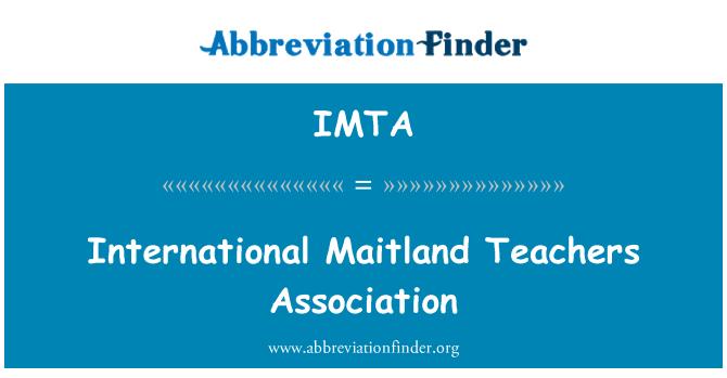 IMTA: International Maitland Teachers Association