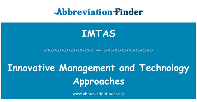IMTAS: Gestión innovadoras y los enfoques de la tecnología
