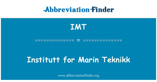 IMT: Institutt for Marin Teknikk