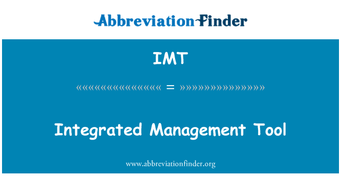 IMT: Integrated Management Tool