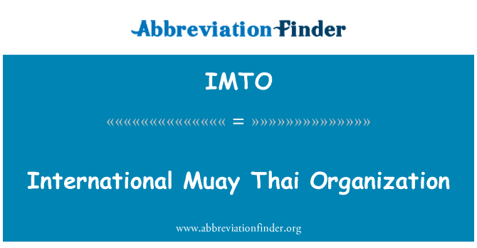 IMTO: International Muay Thai Organization