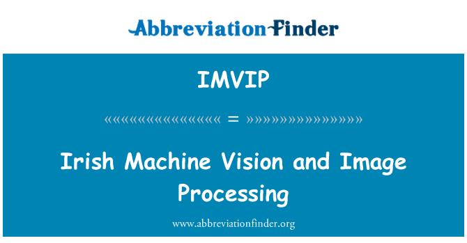 IMVIP: Irish Machine Vision and Image Processing