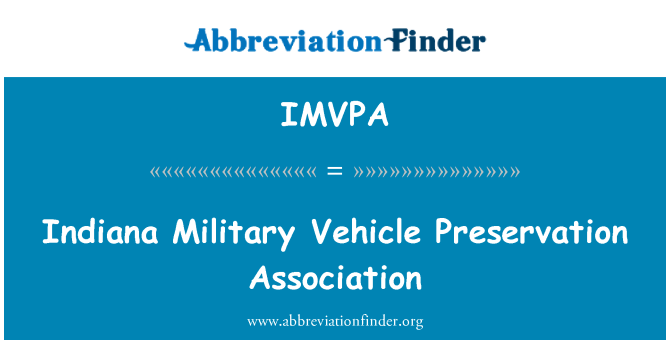 IMVPA: Indiana Military Vehicle Preservation Association