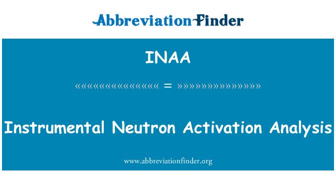 INAA: Instrumental Neutron Activation Analysis
