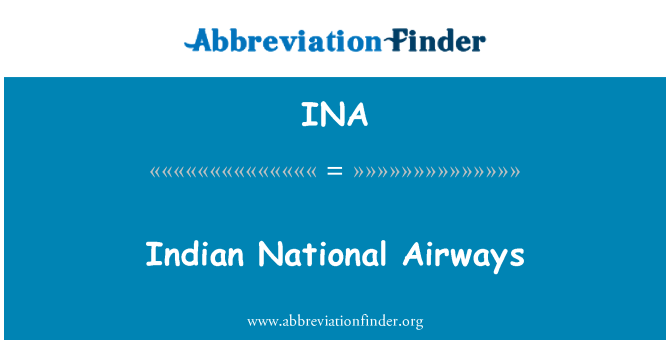 INA: Indian National Airways