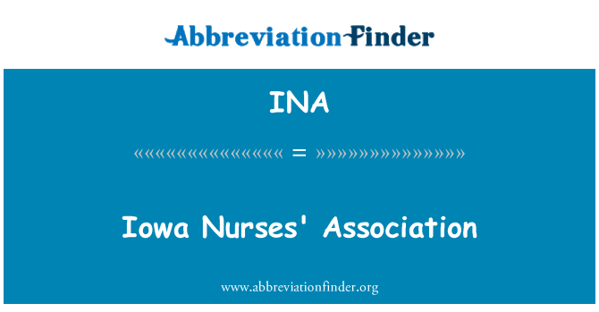 INA: Iowa Nurses' Association