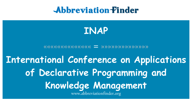 INAP: International Conference on Applications of Declarative Programming and Knowledge Management