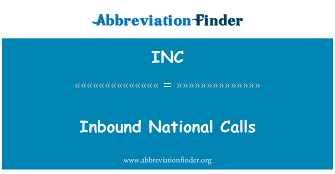 INC: Inbound National Calls
