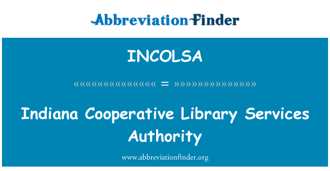 INCOLSA: Indiana Cooperative Library Services Authority