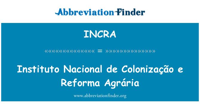 INCRA: انسٹاٹوٹو نکاونال de Colonização e ریفارما Agrária