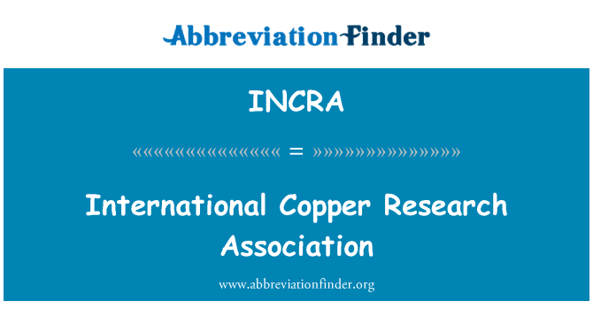 INCRA: بین الاقوامی تانبے ریسرچ ایسوسی ایشن