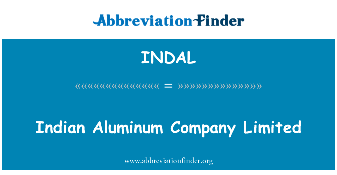 INDAL: Indian Aluminum Company Limited