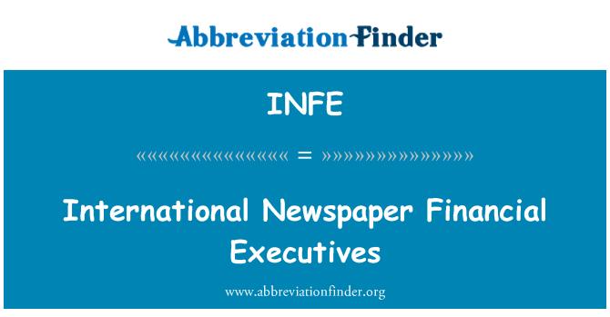 INFE: Rahvusvahelise ajalehe Financial juhid