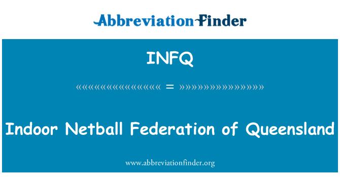 INFQ: Indoor Netball Federation of Queensland