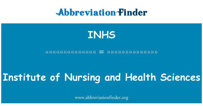 INHS: Institute of Nursing and Health Sciences