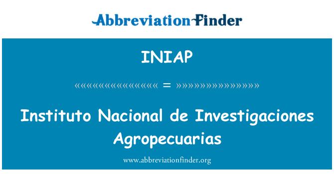 INIAP: Instituto Nacional de Investigaciones Agropecuarias