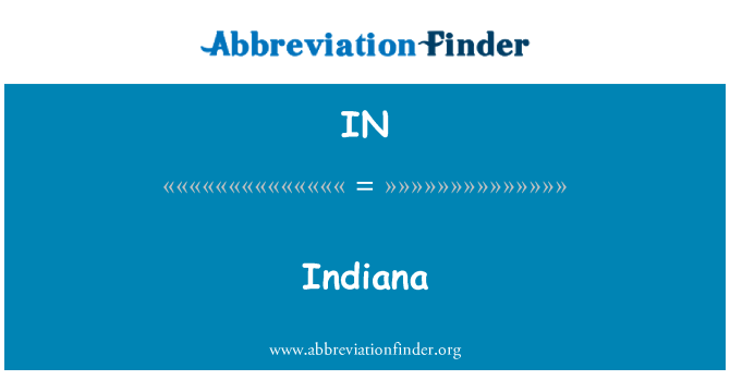 IN: Indiana