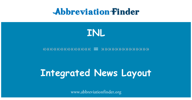INL: Integrated News Layout