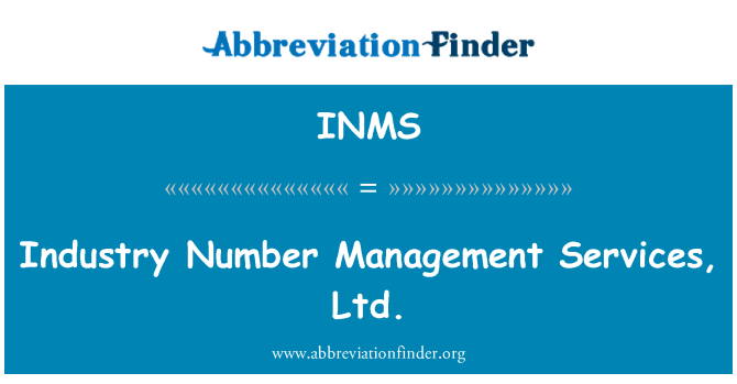 INMS: Industry Number Management Services, Ltd.