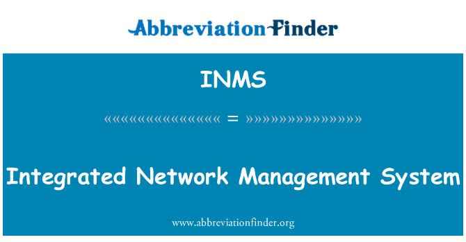 INMS: Integrated Network Management System