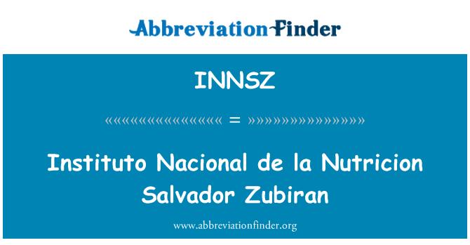 INNSZ: Instituto Nacional de la Nutricion Salvador Zubiran