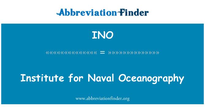 INO: Institute for Naval Oceanography