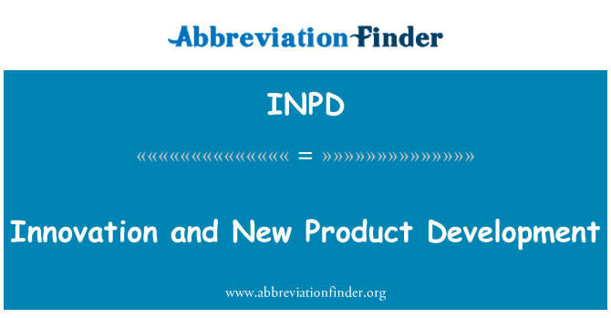 INPD: Innovation and New Product Development